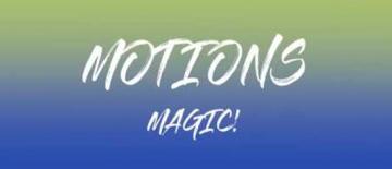 Magic! Motions